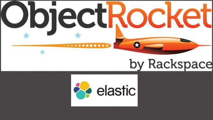 ObjectRocket gets ElasticSearch